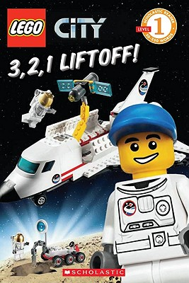 3, 2, 1, Liftoff! By Scholastic Inc. (COR)